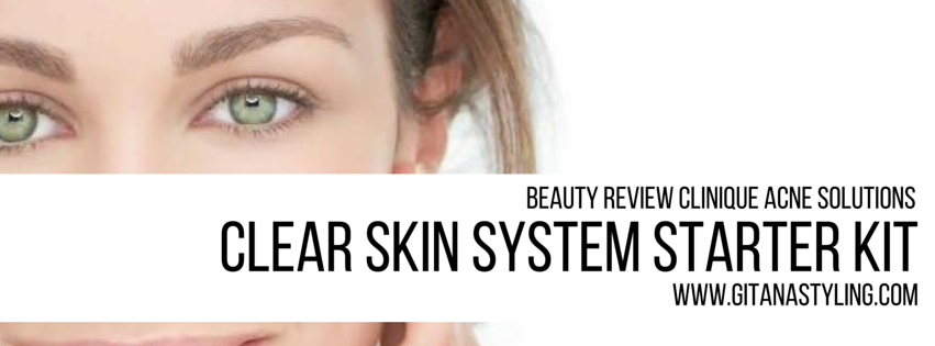 Beauty Review: Clinique Acne Solutions Clear Skin System Starter Kit