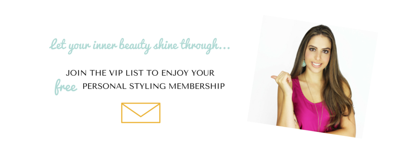 join the vip list, your free personal styling membership