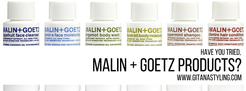 Have you tried Malin + Goetz products?