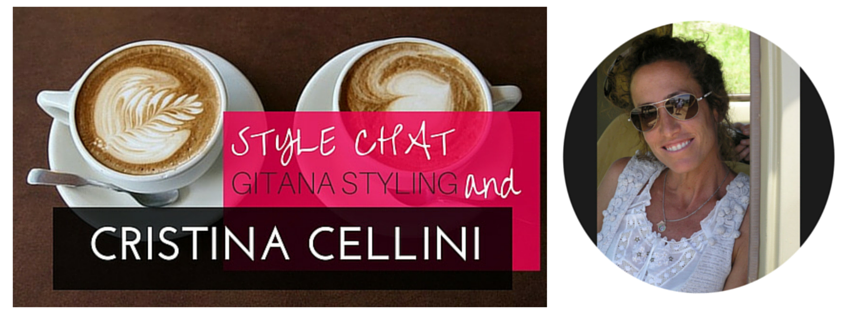 Style Chat with Fashion Stylist Cristina Cellini