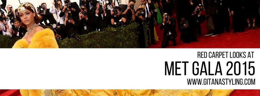 Red Carpet Looks at Met Gala 2015