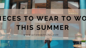 5 Pieces to Wear to Work This Summer