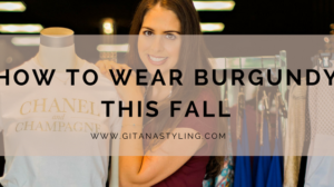 How To Wear Burgundy This Fall