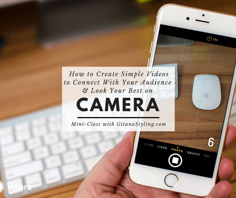 A free mini class to learn how to create simple videos that will connect with your audience and how to make sure you look your best on camera
