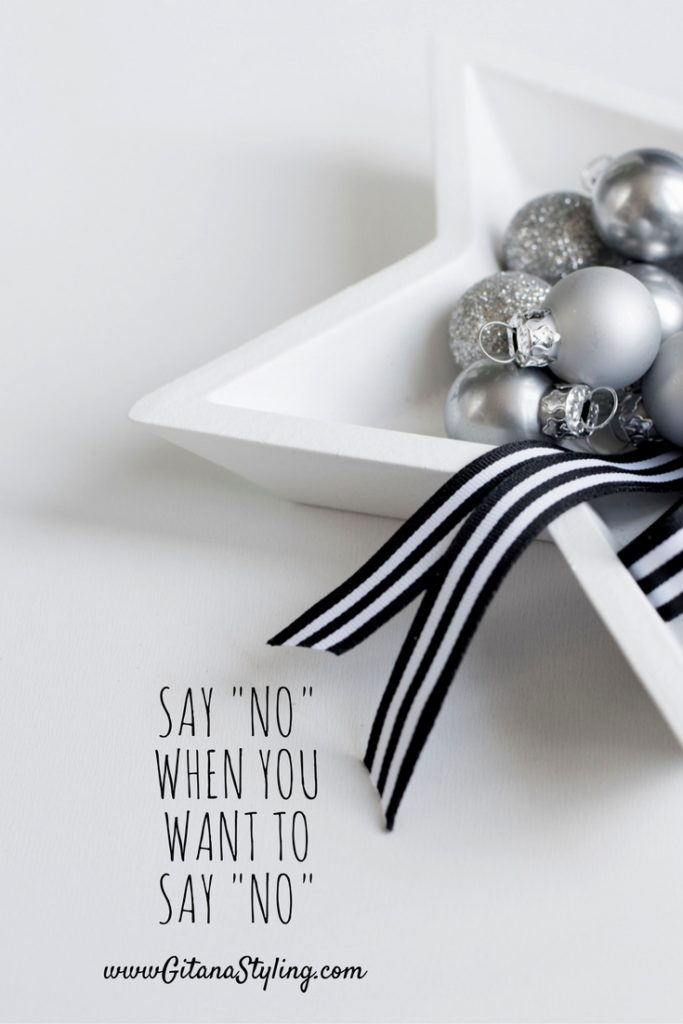 Say no when you want to say no