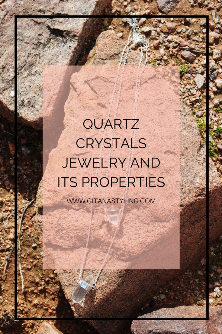 Quartz Crystals Jewelry and its Properties