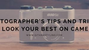 Photographer's Tips And Tricks To Look Your Best On Camera