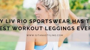 Why Liv Rio Sportswear Has The Best Workout Leggings Ever