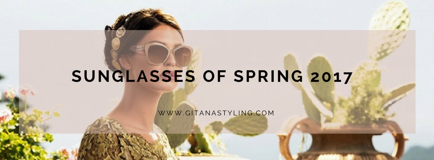 sunglasses of spring 2017