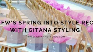 PHXFW's Spring Into Style Recap With Gitana Styling