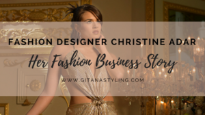 Fashion Designer Christine Adar… Her Fashion Business Story