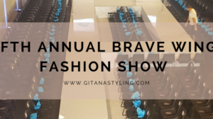 Fifth Annual Brave Wings Fashion Show